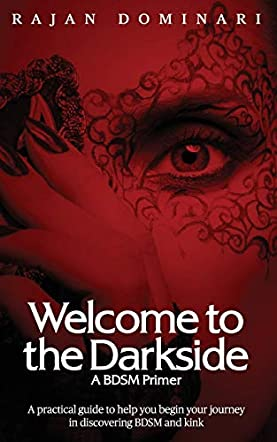 Welcome to the Darkside - A BDSM Primer