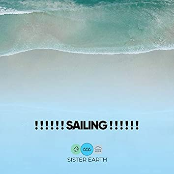 ! ! ! ! ! ! Sailing ! ! ! ! ! !
