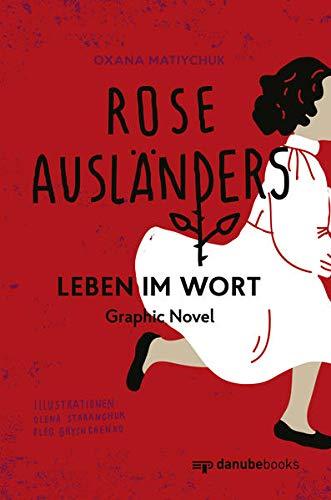 Rose Ausländers Leben im Wort: Graphic Novel
