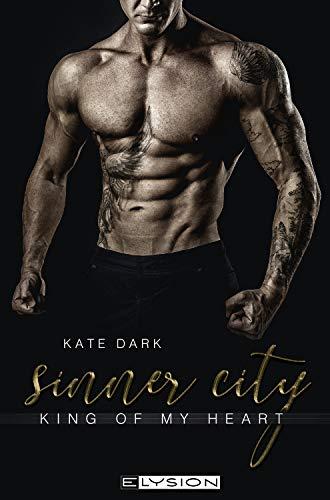 Sinner City: King of my heart