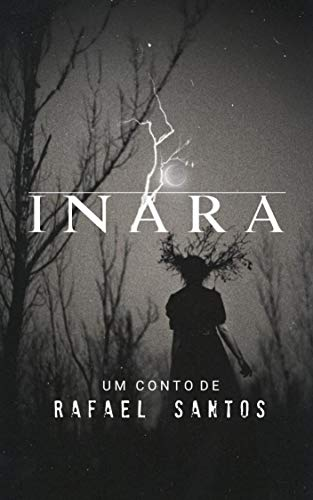 Inara (Contos Folclóricos Livro 2) (Portuguese Edition)