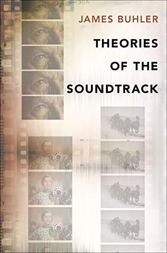 Theories of the Soundtrack (Oxford Music/Media)