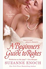 A Beginner's Guide to Rakes (Scandalous Brides Book 1) Kindle Edition
