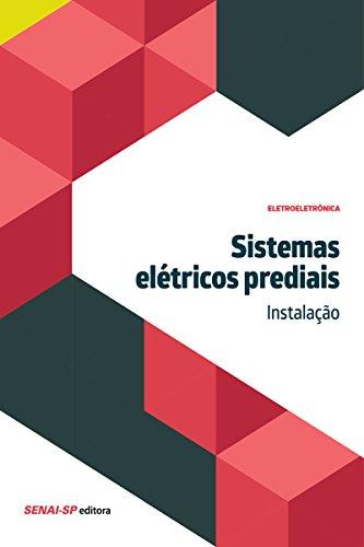 Sistemas elétricos prediais - Instalação (Eletroeletrônica)
