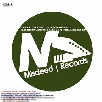 Mauricio Garces Rules 2011 (The Remixes EP)