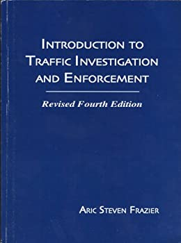 Paperback Introduction to traffic investigation and enforcement Book