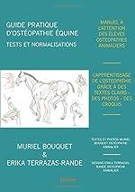 Guide pratique d'ostéopathie équine de Muriel Bouquet