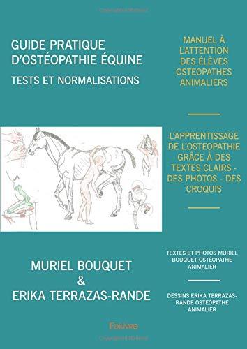 Guide pratique d'ostéopathie équine