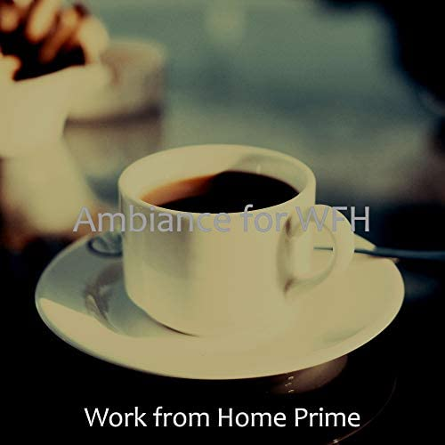 Work from Home Prime