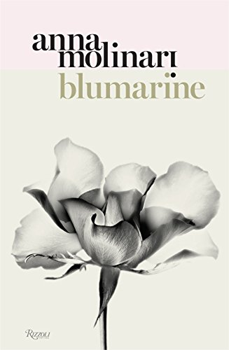 Blumarine: Anna Molinari: The Queen of Roses: A True Fairy Story