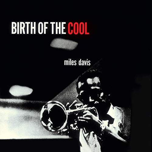 Birth Of The Cool (Limited Edt. Red Vinyl)