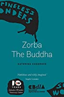 Zorba The Buddha (SW Smalls Series)