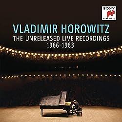 ウラディミール・ホロヴィッツ 未発表ライヴ・レコーディング1966-1983