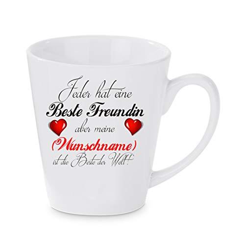 Crealuxe Konische Kaffeetasse Jeder hat eine Beste Freundin Aber Meine ist die Beste Wunschname - Kaffeebecher, Becher mit Motiv, Bedruckte Latte oder Cappuccinotasse, auch indualisierbar.