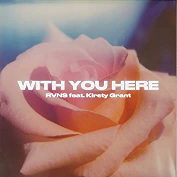 With You Here