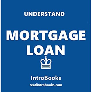Understand Mortgage Loans audiobook cover art