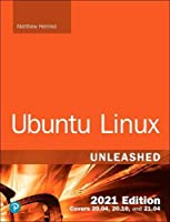 Ubuntu Linux Unleashed 2021 Edition, 14th Edition Front Cover