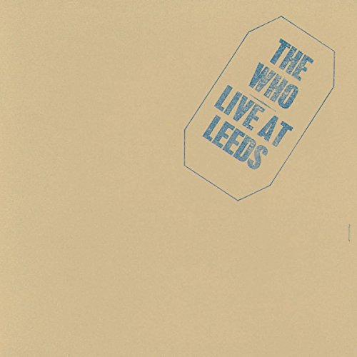 Live At Leeds (Deluxe Edt.)