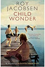 [(Child Wonder)] [ By (author) Roy Jacobsen, Translated by Don Bartlett, Translated by Don Shaw ] [April, 2012]
