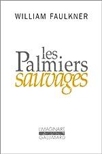 Les Palmiers sauvages de William Faulkner