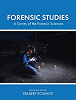 Forensic Studies: A Survey of the Forensic Sciences