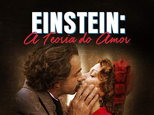 Einstein: A Teoria do Amor