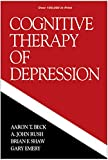 Cognitive Therapy of Depression (The Guilford Clinical Psychology and Psychopathology Series)