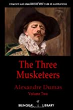 The Three Musketeers Volume 2-Les Trois Mousquetaires Tome 2: English-French Parallel Text Edition In Three Volumes