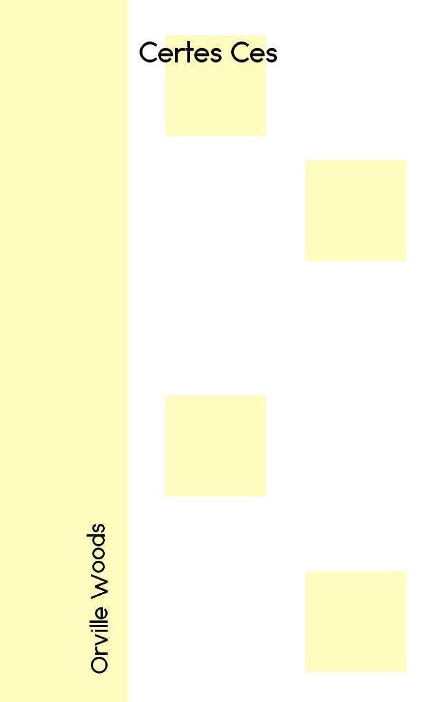 仮定するスイッチヶ月目Certes Ces (French Edition)