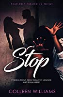 Stop: Stories & Poems about Domestic Violence and Sexual Abuse