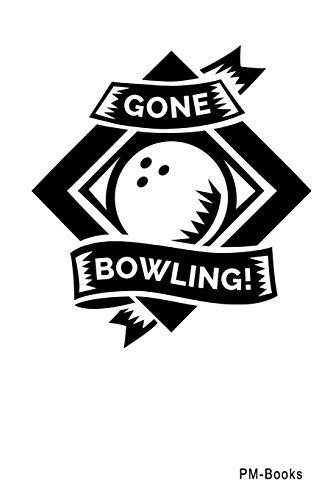 Gone Bowling: Blanko A5 Notizbuch oder Heft für Schüler, Studenten und Erwachsene (Logos und Designs, Band 452)