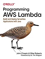 Programming AWS Lambda: Build and Deploy Serverless Applications with Java Front Cover