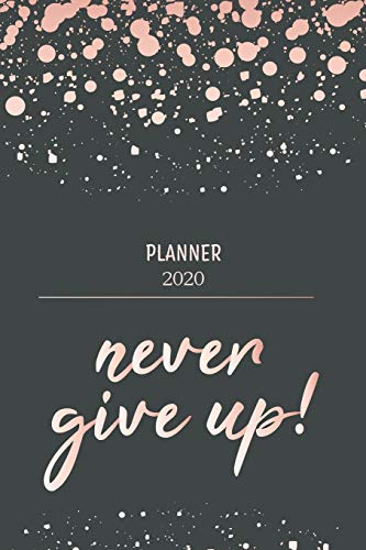Planner 2020: Calendar 2020 - Planners And Organizers For Women to write in - Daily Agenda, Weekly Planner And Monthly Planner