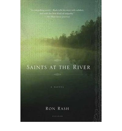 [(Saints at the River)] [Author: Ron Rash] published on (July, 2005)