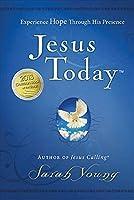 Jesus Today: Experiencing Hope Through His Presence (Jesus Calling(r))