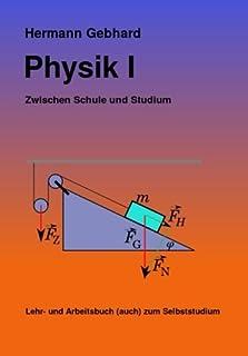 Physik I: Zwischen Schule und Studium