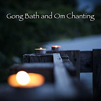 Gong Bath and Om Chanting – Healing Soundscapes for Deep Relaxation and Meditation on Yoga Retreats