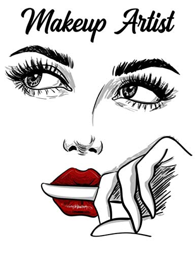 Makeup Artist: Blank Make Up Face Charts Organizer and Planner, Perfect For Personal Use and Professional Makeup Artists, Plan, Record, Note Pad
