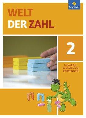 Welt der Zahl - Allgemeine Ausgabe 2015. Lernerfolgskontrollen und Diagnosetests 2