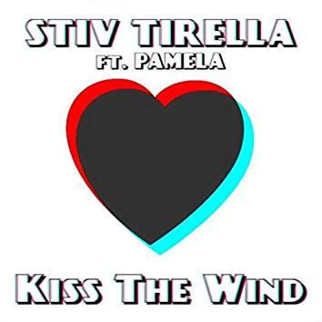 Kiss the Wind