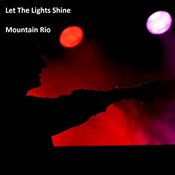 Let the Lights Shine