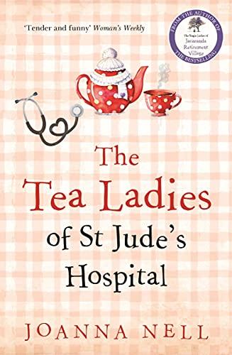 The Tea Ladies of St Jude's Hospital...
