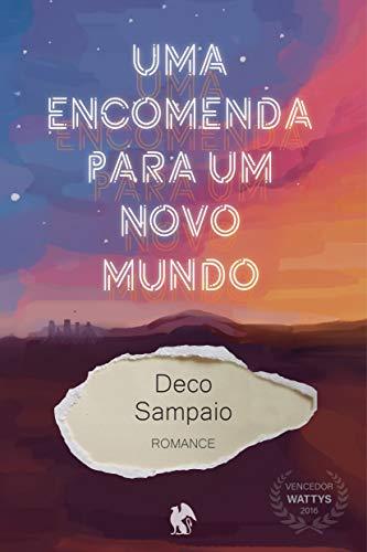 Uma Encomenda para um Novo Mundo (Portuguese Edition)