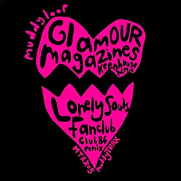 GLAMOUR MAGAZINES / LONELY SOULS FANCLUB (REMIXES)