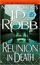 Reunion in Death (In Death Series #14) by J. D. Robb, Nora Roberts