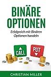 Binäre Optionen: Erfolgreich mit Binären Optionen handeln.