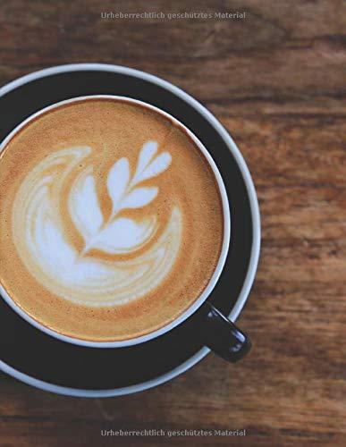 Kaffee Tasting Buch: Dein persönliches Verkostungsbuch zum selber ausfüllen ♦ für über 100 verschiedene Kaffeesorten ♦ Egal ob aus europäischen, ... Kaffee ♦ A4+ Format ♦ Motiv: Kaffee
