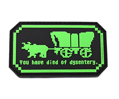 You Have Died of Dysentery PVC Rubber Tactical Patch | Oregon Trail Inspired | Funny Morale Patch