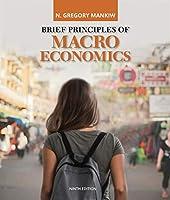 Brief Principles of Macroeconomics, 9th Edition