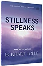 Stillness Speaks by Eckhart Tolle (2003-01-01)